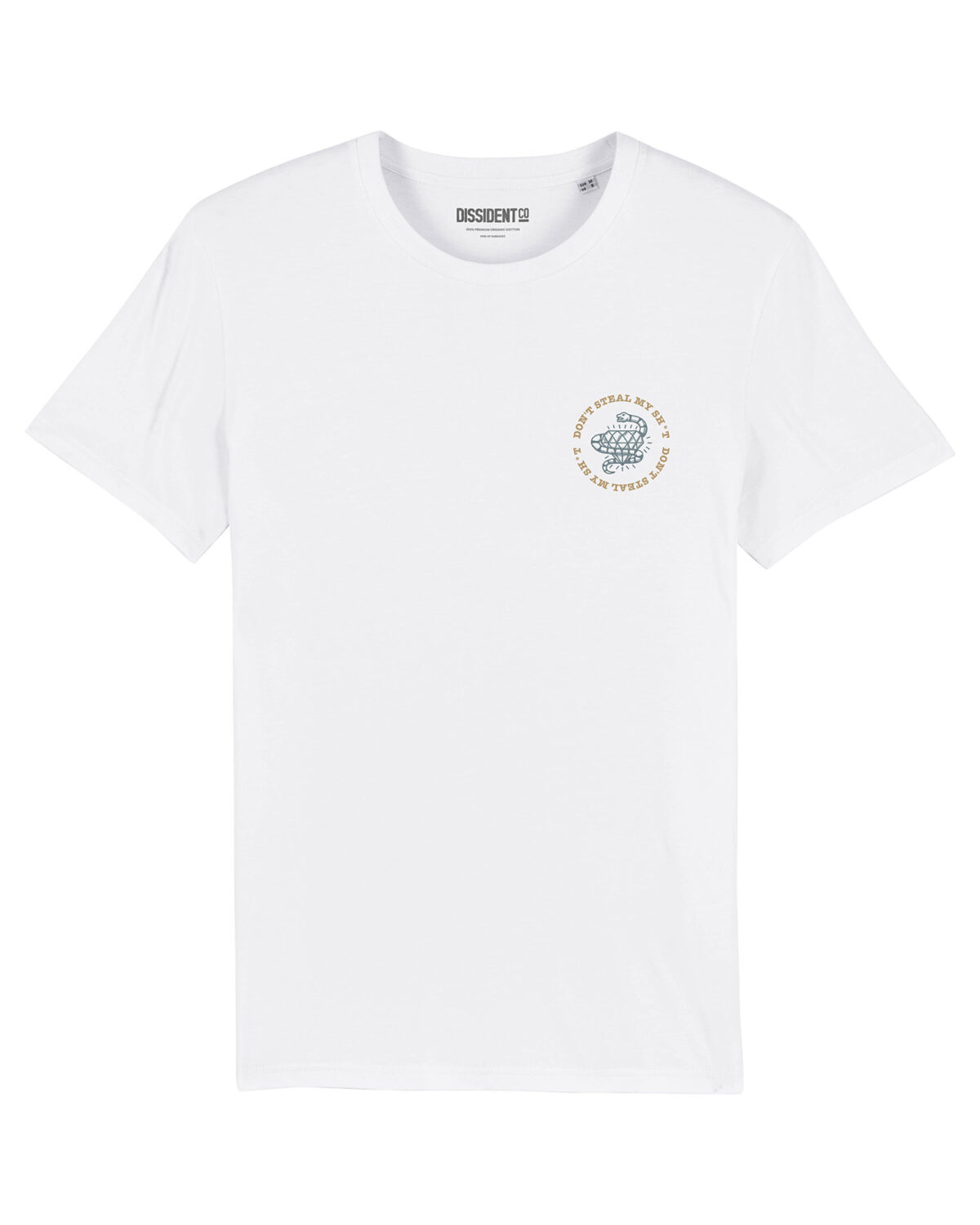 Camiseta Don't Steal My Sh*t White Front Dissindet Co